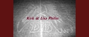 Kirk &amp; Lisa Phifer