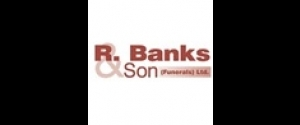 R Banks & Son (Funerals) Ltd