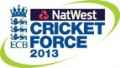 5th to 7th April 2013 NatWest Cricketforce 2013