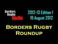 BORDERS RUGBY ROUNDUP 2012-13 - EDITION 1 - 19.8.12 still