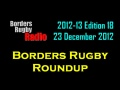 BORDERS RUGBY ROUNDUP EDITION 18 - 23.12.12 still